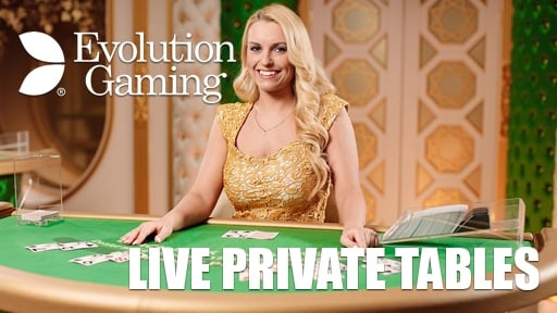Play online Casino Live Private Tables