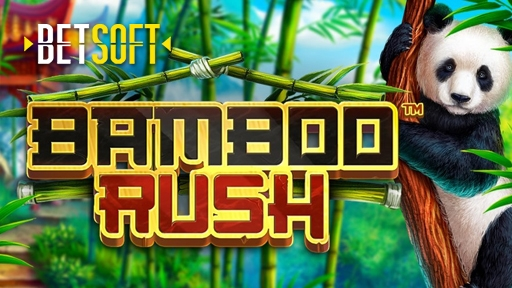 Bamboo Rush from Betsoft