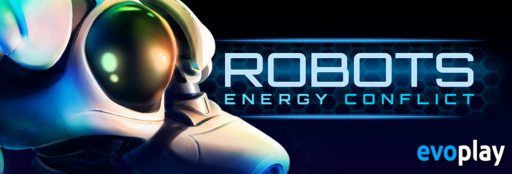 Robots energy conflict evoplay 3d slots